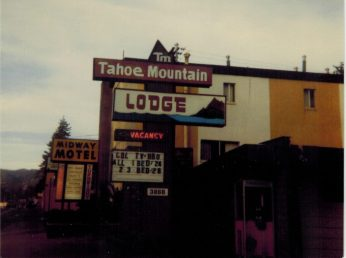 Tahoe Mountain Lodge 1985 - Were we lived.